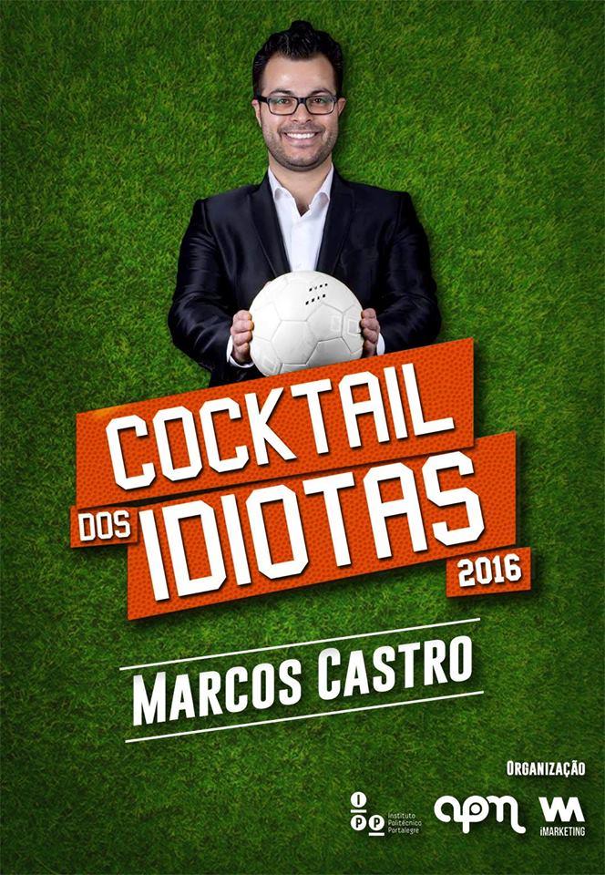 cocktail dos idiotas 2016 marcos castro