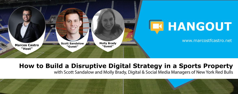 New York Red Bulls Hangout, Digital Strategy